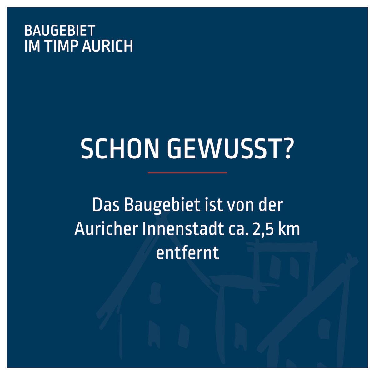 Entfernung Baugebiet zur Auricher Innenstadt